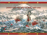 Japan and the art of war, 1863 - 1945 : Japanese military art and artifacts from the Mitchell...
