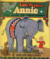 [Pop-up books] Little Orphan Annie and Jumbo, the circus elephant / by Harold Gray.
