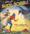 "[Pop-up books] Buck Rogers, 25th century: featuring Buddy and Allura in ""Strange adventures..."