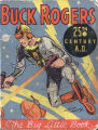 [Big Little books] Buck Rogers in the Twenty-fifth Century A.D. / by Lt. Dick Calkins and Phil...