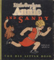 [Big Little books] Little Orphan Annie and Sandy / by Harold Gray.