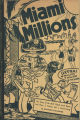 [1936] Miami millions: the dance of the dollars in the great Florida land boom of 1925 / By...