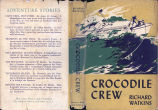 [1949] Crocodile crew / Richard Watkins; illustrated by Lois Darling.