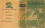 [1939] Florida: a guide to the southernmost state / Compiled and Written by the Federal Writers'...