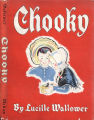 [Bing Collection] Chooky / written and illustrated by Lucille Wallower
