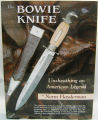 [Fitzgerald Collection] The Bowie knife: unsheathing an American legend / By Norm Flayderman; with...