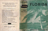 [Florida: Writers' Project] Florida; a guide to the southernmost state / Compiled and written by...