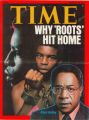 """Why 'ROOTS' Hit Home"" by William Marmon, Time Magazine February 14, 1977."