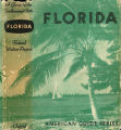 Books - - Florida: a guide to the southernmost state /  compiled and written by the Federal...