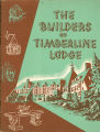 Books - - Builders of Timberline Lodge (The) / [Oregon Writers' Project], Works Progress...