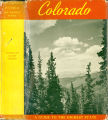 Books - - Colorado: a guide to the highest state / compiled by workers of the Writers' Program of...