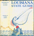 Books - - Louisiana: a guide to the state / compiled by workers of the Writers' Program of the...