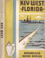 Books - - Guide to Key West (A) / compiled by workers of the Writers' Program of the Work...