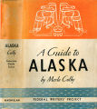 Books - - Alaska: a guide to the last American frontier / by  Merle Colby, Federal Writers'...