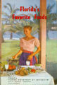 Books - - 1961 - - Florida's favorite foods : fruits and vegetables in the family menu  / by...