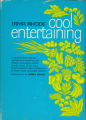 Books - - 1976 - - Cool entertaining / Irma Rhode ; introduction by James Beard.