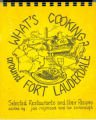 Books - - 1977 - What's cooking? around Fort Lauderdale :  locating selected restaurants, their...