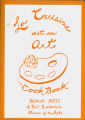 Books - - 1971 - - La cuisine est un art cookbook  / presented by Beaux Arts of the Fort...