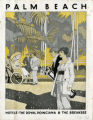 Brochures - - 1914 - 1915 - - Palm Beach : hotels : the Royal Poinciana & the Breakers.