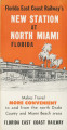 Brochures - - 1955 - - Florida East Coast Railway's modern new station at North Miami, Florida:...