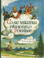 [CHILDREN'S BOOK] Co se vskutku prihodilo v pohadce