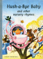 [CHILDREN'S BOOK] Hush-a-bye baby and other nursery rhymes