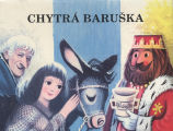 [POP-UP BOOK] Chytra Baruska / [Vera Formankova, Jarmila Servitova ; illustrations ing. arch....