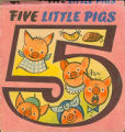 [POP-UP BOOK] [Counting series: 05] Five little pigs / [illustrated by Vojtech Kubasta].