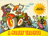 [POP-UP BOOK] A Merry Tractor : Pop Ups with Moving Figures / [Illustrations by V. Kubasta]