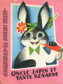 [CHILDREN'S BOOK] Oncle lapin et tante renarde