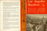 [Regional murder series] Los Angeles murders / by Charles G. Booth, Mary Collins, Guy Endore, Erle...