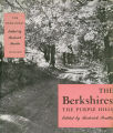 [American mountain series] The Berkshires: the purple hills / edited by Roderick Peattie