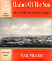 [American seaport series] Harbor of the sun: the story of the Port of San Diego / by Max Miller