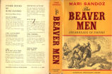 [American procession series] The beaver men: spearheads of empire / By Mari Sandoz