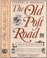 [American trails series] The Old Post Road: The story of the Boston Post Road / by Stewart H....