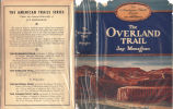 [American trails series] The Overland Trail / By Jay Monaghan