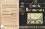 [Society in America series] The amiable Baltimoreans / Francis F. Beirne