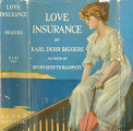1914 - - Love insurance / Earl Derr Biggers ; with illustrations by Frank Snapp.