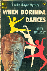 1951 - - When Dorinda dances / by Brett Halliday.