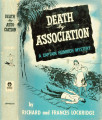 1952  - - Death by association: a Captain Heimrich mystery / by Richard and Frances Lockridge.