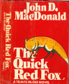 1973, c1964 - - The quick red fox / by John D. MacDonald.