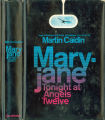 1972 - - Maryjane tonight at angels twelve / Martin  Caidin.