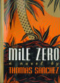 1989 - - Mile zero / Thomas Sanchez.