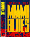 1984 - - Miami blues / Charles Willeford.