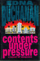 1992 - - Contents under pressure / Edna Buchanan.