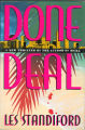 1993 - - Done Deal: a novel / Les Standiford.