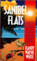 1991, c1990 - - Sanibel  Flats /  Randy Wayne White.