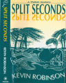 1991 - - Split seconds / Kevin Robinson.