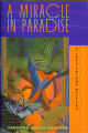 1999 - - A miracle in paradise: a Lupe Solano mystery /  Carolina Garcia-Aguilera.