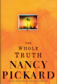 2000 - The whole truth / Nancy Pickard.